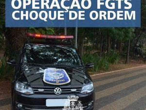 Guarda realiza operação FGTS.
